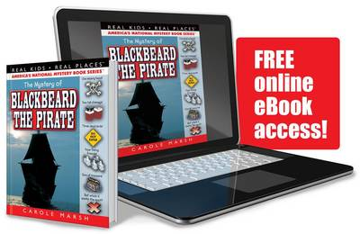 The Mystery of Blackbeard the Pirate by Carole Marsh