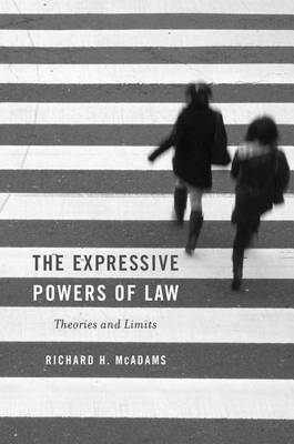 The Expressive Powers of Law by Richard H. McAdams