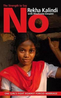 The Strength to Say No by Rekha Kalindi