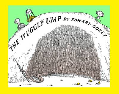 Wuggly Ump the  A142 by Edward Gorey