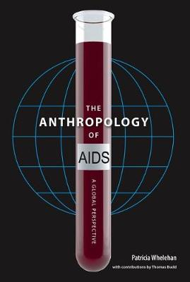 Anthropology of AIDS by Patricia E. Whelehan