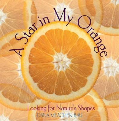 A Star in My Orange by Dana Meachen Rau