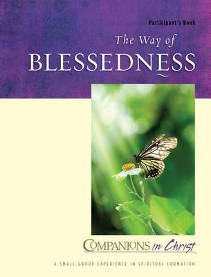 The Way of Blessedness by Mary Lou Redding