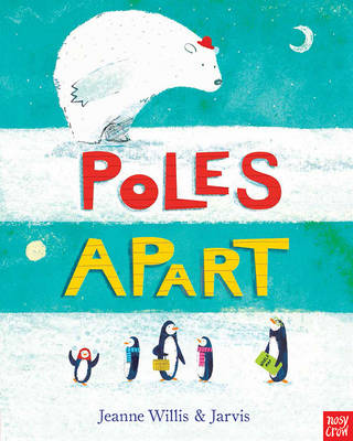 Poles Apart by Jarvis