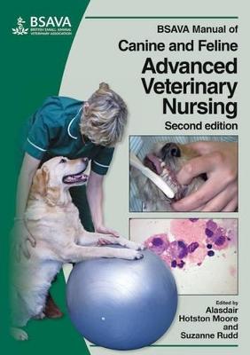 BSAVA Manual of Canine and Feline Advanced Veterinary Nursing book