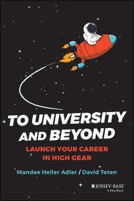 To University and Beyond: Launch Your Career in High Gear by Mandee Heller Adler