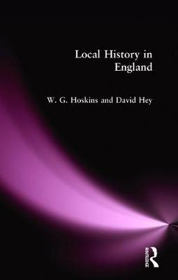 Local History in England by W. G. Hoskins