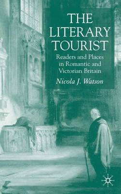 The Literary Tourist by N. Watson