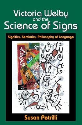 Victoria Welby and the Science of Signs book