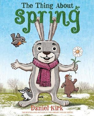 Thing About Spring by Daniel Kirk