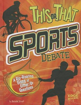 This or That Sports Debate by Michelle Schaub