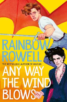 Any Way the Wind Blows by Rainbow Rowell