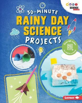 Rainy Day Science Projects by Loren Bailey