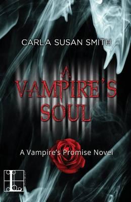 A Vampire's Soul by Carla Susan Smith