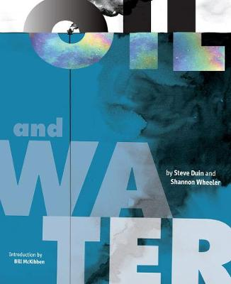 Oil And Water by Steve Duin
