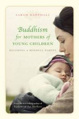 Buddhism for Mothers of Young Children book