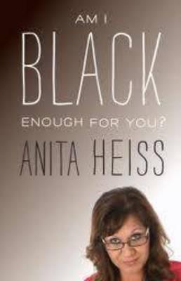 Am I Black Enough For You? book
