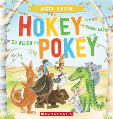Hokey Pokey Aussie Edition NO CD by Ed Allen