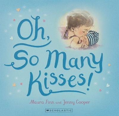 Oh, So Many Kisses! by Maura Finn
