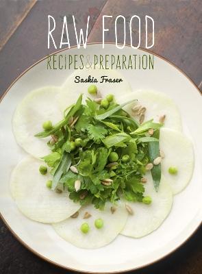 Raw Food by Saskia Fraser