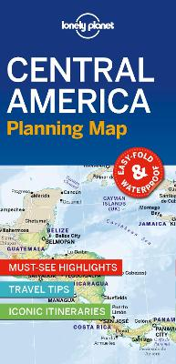 Lonely Planet Central America Planning Map by Lonely Planet