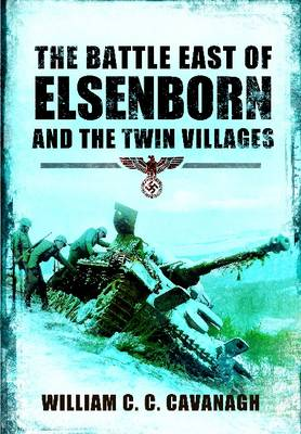 The Battle East of Elsenborn by Will Cavanagh