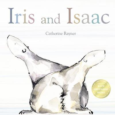 Iris and Isaac by Catherine Rayner
