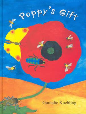 Poppy's Gift by Guundie Kuchling