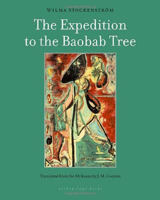 Expedition To The Baobab Tree by J.M Coetzee