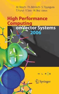 High Performance Computing on Vector Systems 2006 by Thomas Boenisch