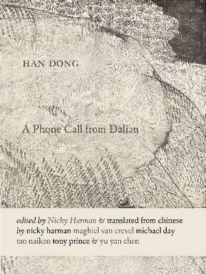 A Phone Call from Dalian by Han Dong