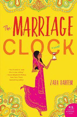 The Marriage Clock: A Novel by Zara Raheem