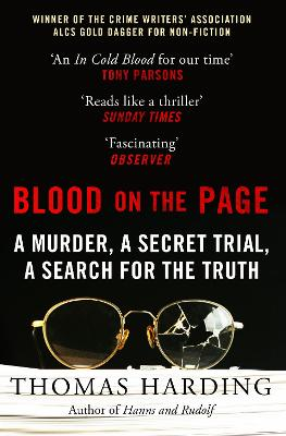 Blood on the Page: WINNER of the 2018 Gold Dagger Award for Non-Fiction by Thomas Harding