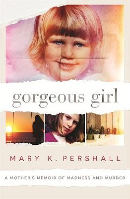 Gorgeous Girl by Mary K. Pershall
