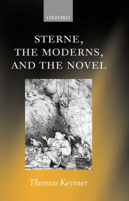 Sterne, the Moderns, and the Novel book
