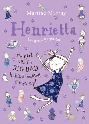 Henrietta (the great go-getter) by Martine Murray