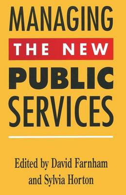 Managing the New Public Services by Daniel Farnham