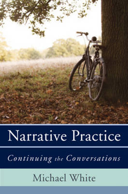 Narrative Practice by Michael White