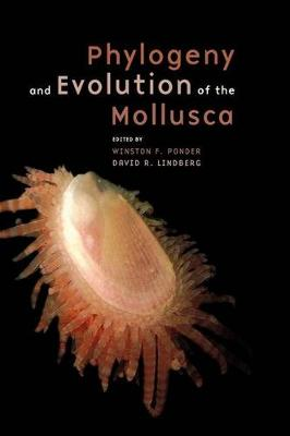 Phylogeny and Evolution of the Mollusca book