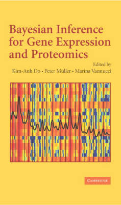 Bayesian Inference for Gene Expression and Proteomics by Kim-Anh Do