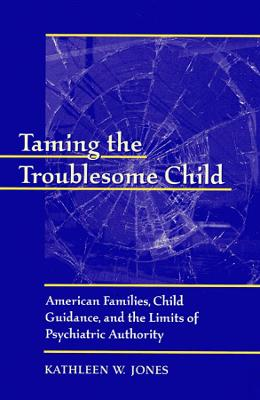 Taming the Troublesome Child book