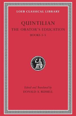 The Orator's Education  v. 2, Bk. 3-5 by Quintilian
