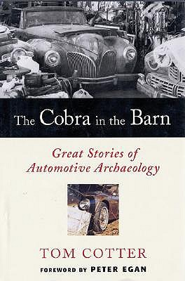The Cobra in the Barn by Tom Cotter