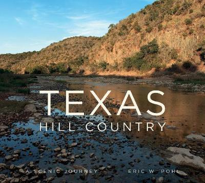 Texas Hill Country by Eric Pohl
