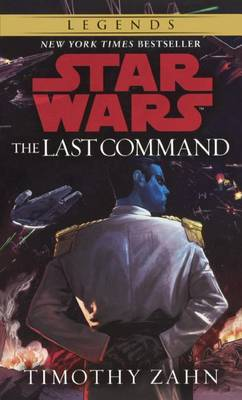 Book 3, the Last Command by Timothy Zahn