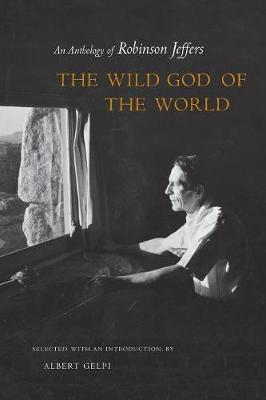 The Wild God of the World by Albert Gelpi