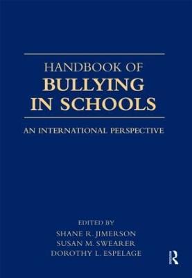 Handbook of Bullying in Schools by Shane R. Jimerson