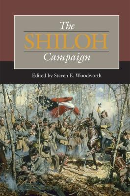 Shiloh Campaign by Steven E. Woodworth