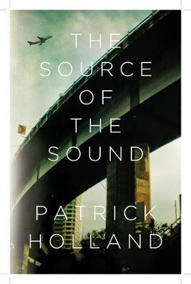 Source of the Sound by Patrick Holland