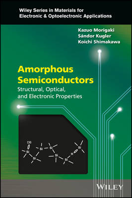 Amorphous Semiconductors by Kazuo Morigaki